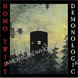Demonologic [Limited] - Homo Twist
