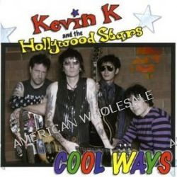 Cool Ways - Kevin K & Hollywood Stars