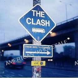 From Here To Eternity - The Clash