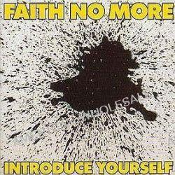 Introduce Yourself - Faith No More