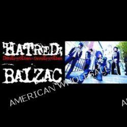 Hatred : Destruction, Construction - De Balzac