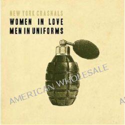 Women In Love, Men In Uniforms - New York Crasnals
