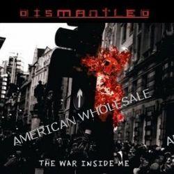 War Inside Me - Dismantled