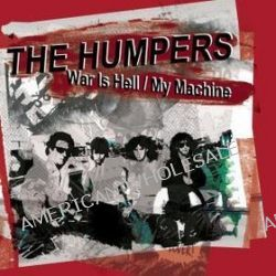 War Is Hell/my Machine - Humpers