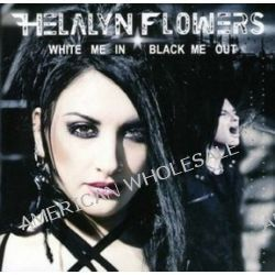 White Me In, Black Me Out [CD] - Helalyn Flowers