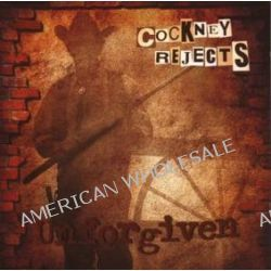 Unforgiven - Cockney Rejects