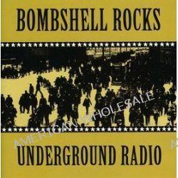 Underground - Bombshell Rocks
