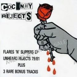 Unheardrejects 79-81 / Flares... - Cockney Rejects