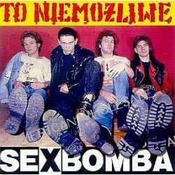 To niemożliwe - Sexbomba