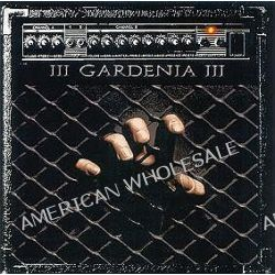 III - Gardenia