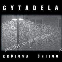 Królowa Śniegu - Cytadela