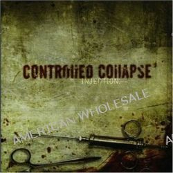 Injection - Controlled Collapse