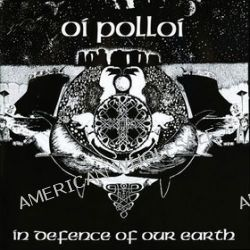 In Defence Of Our Earth - Oi Polloi