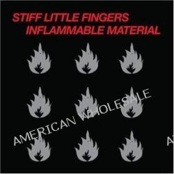 Inflammable Material -hq- - Stiff Little Fingers