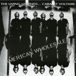 The Living Legends [CD] - Cabaret Voltaire