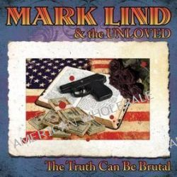 The Truth Can Be Brutal - Mark Lind
