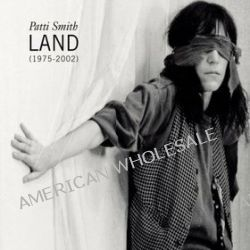 Land - Patti Smith