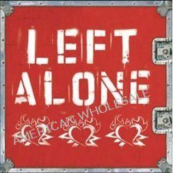 Left Alone - Left Alone