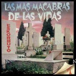 Las Mas Macabras De Las.. - Eskorbuto