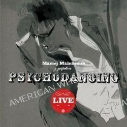 Live - Maciej Maleńczuk, Psychodancing