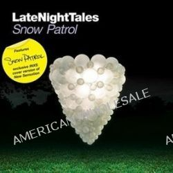 Late Night Tales - Mixed by Snow Patrol - Snow Patrol