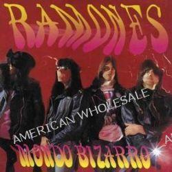 Mondo Bizarro + 1 - Ramones