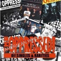 Oi! Singles & Rarities - Oppressed