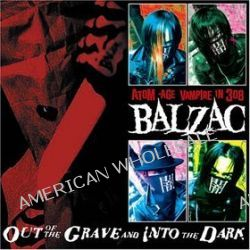 Out Of The Grave And Into - Balzac