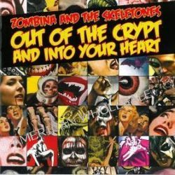 Out Of The Crypt - Zombina & The Skeletones