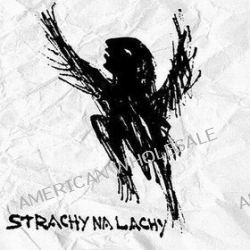 Piła tango - Strachy Na Lachy