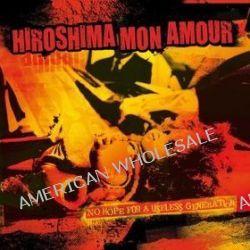 No Hope For A Useless G.. - Hiroshima Mon Amour