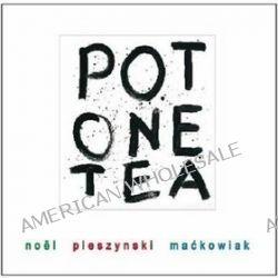 Pot One Tea - Artur Maćkowiak, Ann Noel, Grzegorz Pleszyński