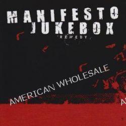 Remedy - Manifesto Jukebox