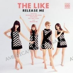 Release Me - The Like