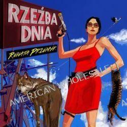 Rzeźba Dnia [CD] - Renata Przemyk