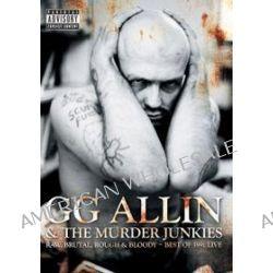 Raw Brutal Rough Blood - G.g. Allin