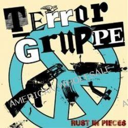 Rust In Pieces - Terrorgruppe