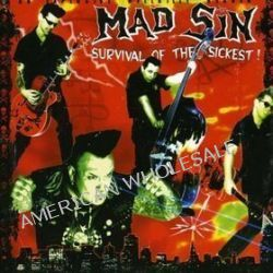 Survival Of The Sickest - Mad Sin