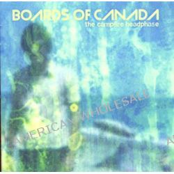 The Campfire Headphase - Boards Of Canada
