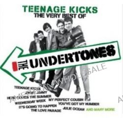 Teenage Kicks The Very Best Of The Undertones - The Undertones