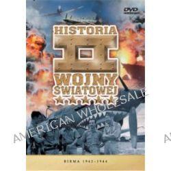 Historia II Wojny Światowej - Birma 1942-1944 (DVD)