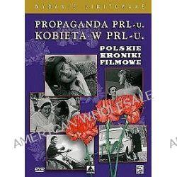 Propaganda PRL-u: Kobieta w PRL-u (DVD)