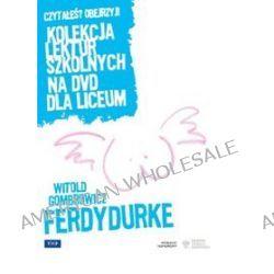 Ferdydurke. Kolekcja lektur szkolnych dla liceum [DVD] (DVD) - Maciej Wojtyszko