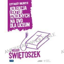 Świętoszek. Kolekcja lektur szkolnych dla liceum [DVD] (DVD) - Zygmunt Hübner
