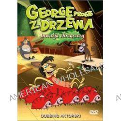 George prosto z drzewa (Inwazja chrząszczy) (DVD)