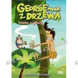 George prosto z drzewa (Totalne szajbusy) (DVD)