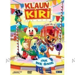 Klaun kiri - Jak we śnie (DVD)