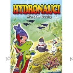 Hydronauci - Morskie duchy (DVD)