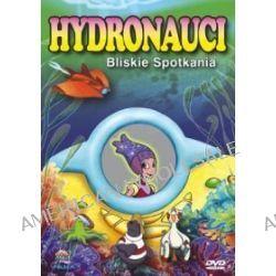 Hydronauci - Bliskie spotkania (DVD)