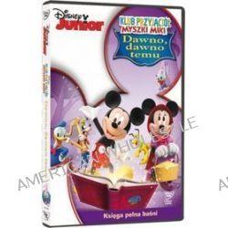 Klub Przyjaciół Myszki Miki: Dawno, dawno temu (DVD)